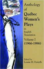 Anthology of Quebec Plays by Women in English Translation