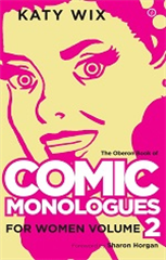 Comic Monologues for Women, Volume 2