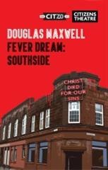 Fever Dream: Southside