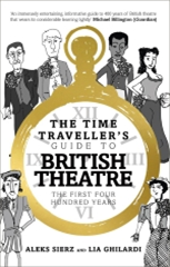 The Time Traveller's Guide to British Theatre