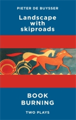 Landscape with Skiproads / Book Burning