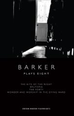 Barker: Plays Eight