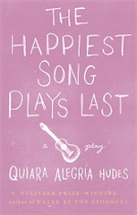 The Happiest Song Plays Last (Hardcover)