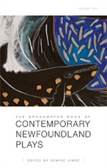 The Breakwater Book of Contemporary Newfoundland Plays, Vol II