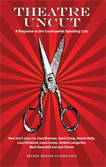 Theatre Uncut: The Anthology