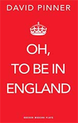 Oh, To Be In England