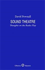 Sound Theatre: Thoughts on the Radio Play