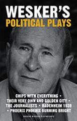 Wesker's Political Plays