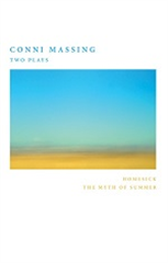 Conni Massing: Two Plays