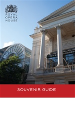 Royal Opera House Souvenir Guide