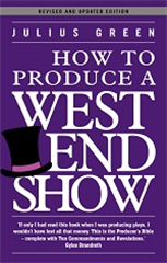 How To Produce A West End Show