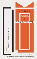 Molière, or The Cabal of Hypocrites and Don Quixote
