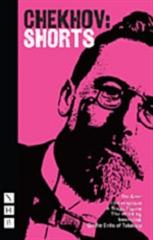 Chekhov: Shorts