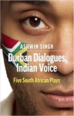 Durban Dialogues, Indian Voice