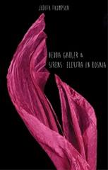 Hedda Gabler & Sirens: Elektra in Bosnia