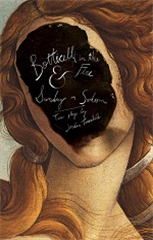Botticelli in the Fire & Sunday in Sodom
