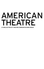 AMERICAN THEATRE APRIL 2019