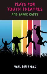 Plays for Youth Theatre and Large Casts