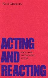 Acting and Reacting