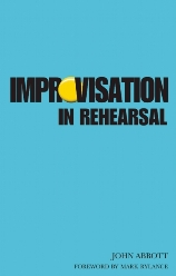 Improvisation in Rehearsal