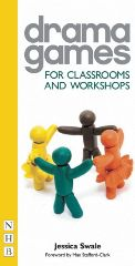 Drama Games: For Classrooms and Workshops