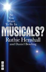 So You Want to Be In Musicals