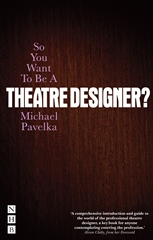 So You Want to Be a Theatre Designer?
