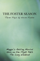 Foster Season' Three Plays by Norm Foster