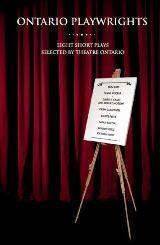 Ontario Playwrights: Eight Short Plays
