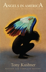 Angels in America Complete and Revised Edition